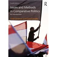 Issues and Methods in Comparative Politics: An Introduction by Landman; Todd, 9780415538299