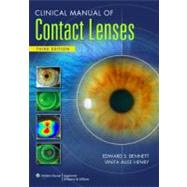 Clinical Manual of Contact Lenses by Bennett, Edward S., 9780781778299