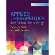 Applied Therapeutics by Zeind, Caroline S; Carvalho, Michael G, 9781496318299