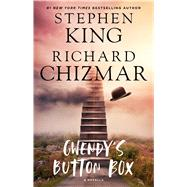 Gwendy's Button Box by King, Stephen; Chizmar, Richard, 9781501188299