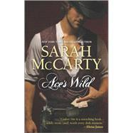 Ace's Wild by McCarty, Sarah, 9780373778300