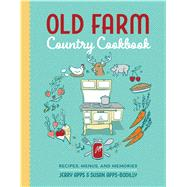 Old Farm Country Cookbook by Apps, Jerry; Apps-bodilly, Susan, 9780870208300