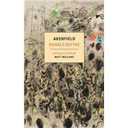 Akenfield by BLYTHE, RONALDWEILAND, MATT, 9781590178300