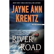 River Road by Krentz, Jayne Ann, 9781594138300