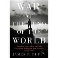 War at the End of the World by Duffy, James P., 9780451418302