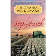 A Step of Faith A Novel by Evans, Richard Paul, 9781451628302