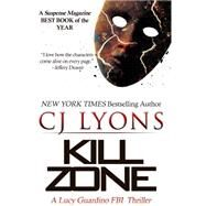 Kill Zone by Lyons, C. J., 9781939038302