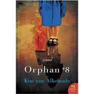 Orphan #8 by Van Alkemade, Kim, 9780062338303
