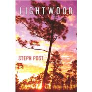 Lightwood by Post, Steph, 9781943818303