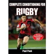 Complete Conditioning for Rugby by Pook, Paul, 9780736098304
