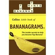 Collins Little Book of Bananagrams: Hints & Tips by Collins Uk, 9780007588305