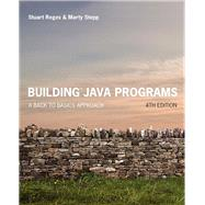 Building Java Programs A Back to Basics Approach Plus MyLab Programming with Pearson eText -- Access Card Package by Reges, Stuart; Stepp, Marty, 9780134448305