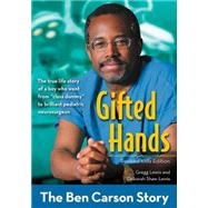 Gifted Hands by Lewis, Gregg; Lewis, Deborah Shaw, 9780310738305