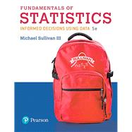 Fundamentals of Statistics by Sullivan, Michael, III, 9780134508306