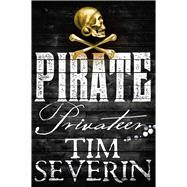 Privateer by Severin, Tim, 9780330458306