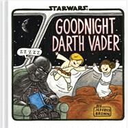 Goodnight Darth Vader by Brown, Jeffrey, 9781452128306