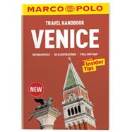 Marco Polo Travel Handbook Venice by Blattner, Evamarie; Koppold, Rupert; Machatschek, Michael; Peter, Peter; Reincke, Madeleine, 9783829768306