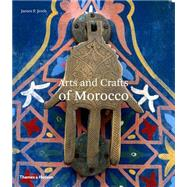 Arts and Crafts of Morocco by Jereb, James F., 9780500278307