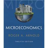 Microeconomics (Book Only) by Arnold, Roger A., 9781285738307