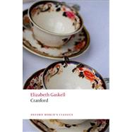 Cranford by Gaskell, Elizabeth; Porges Watson, Elizabeth; Birch, Dinah, 9780199558308