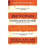 Beyond Fundamentalism by Aslan, Reza, 9780812978308
