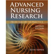 Advanced Nursing Research From Theory to Practice by Tappen, Ruth M., 9781284048308
