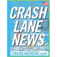 Crash Lane News by Crashlanenews.com, 9781496908308
