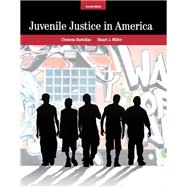 Juvenile Justice in America by Bartollas, Clemens; Miller, Stuart, 9780132978309