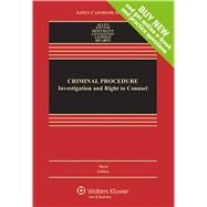 Criminal Procedure: Investigation and Right To Counsel, Third Edition by Allen, Ronald J.; Stuntz, William J.; Hoffmann, Joseph L.; Livingston, Debra; Leipold, Andrew D., 9781454868309