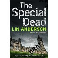 The Special Dead by Anderson, Lin, 9781447298311
