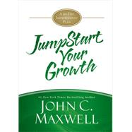 JumpStart Your Growth by Maxwell, John C., 9781455588312