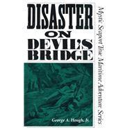 Disaster on Devil's Bridge by Hough, George A., Jr., 9781493038312