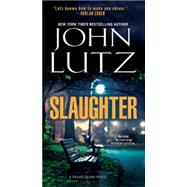 Slaughter by Lutz, John, 9780786028313