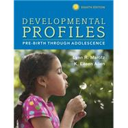 Developmental Profiles Pre-Birth Through Adolescence by Marotz, Lynn R; Allen, K. Eileen, 9781305088313