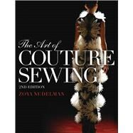 The Art of Couture Sewing by Nudelman, Zoya, 9781609018313