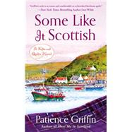Some Like It Scottish by Griffin, Patience, 9780451468314
