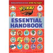 Essential Handbook (Yo-kai Watch) by Scholastic, 9781338058314