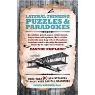 Lateral Thinking Puzzles & Paradoxes by Brecher, Erwin, 9781780978314