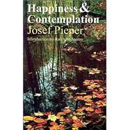 Happiness and Contemplation by Pieper, Josef, 9781890318314