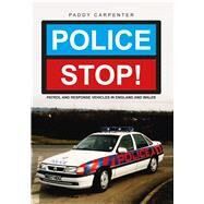 Police Stop! by Carpenter, Paddy, 9781445658315