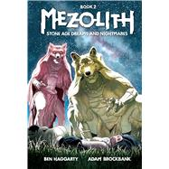 Mezolith 2 by Haggarty, Ben; Brockbank, Adam, 9781608868315