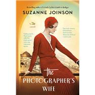 The Photographer's Wife by Joinson, Suzanne, 9781620408315