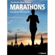 The World's Most Famous Marathons by Aiello, Enrico; Cruciani, Giuseppe; Brotto, Federica, 9783848008315