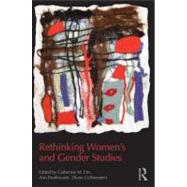 Rethinking Women's and Gender Studies by ORR; CATHERINE M., 9780415808316