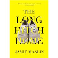 The Long Hitch Home by Maslin, Jamie, 9781620878316