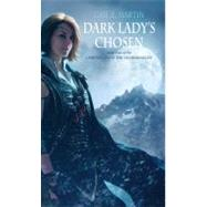 Dark Lady's Chosen by Martin, Gail Z., 9781844168316
