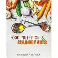 Food Nutrition and Culinary Arts by Eaton, Mary Anne, 9781465298317