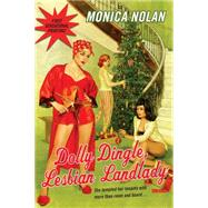 Dolly Dingle, Lesbian Landlady by Nolan, Monica, 9780758288318