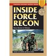 Inside Force Recon by Lanning, Michael Lee; Stubbe, Ray W., 9780811718318