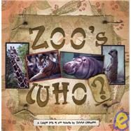 Zoo's Who? by Galarneau, Theresa, 9781412028318